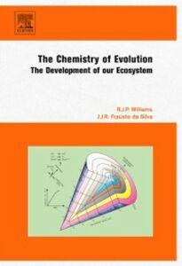 Foto Cover di Chemistry of Evolution, Ebook inglese di J.J.R Frausto da Silva,R.J.P Williams, edito da Elsevier Science