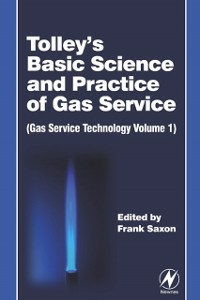 Ebook in inglese Tolley's Basic Science and Practice of Gas Service -, -
