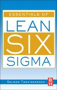 Foto Cover di Essentials of Lean Six Sigma, Ebook inglese di Salman Taghizadegan, edito da Elsevier Science