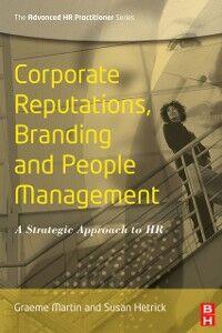 Foto Cover di Corporate Reputations, Branding and People Management, Ebook inglese di Susan Hetrick,Graeme Martin, edito da Elsevier Science