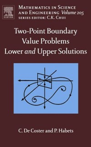 Ebook in inglese Two-Point Boundary Value Problems: Lower and Upper Solutions Coster, C. De , Habets, P.
