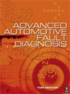 Ebook in inglese Advanced Automotive Fault Diagnosis Denton, Tom