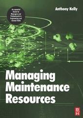 Managing Maintenance Resources