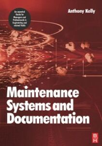 Ebook in inglese Maintenance Systems and Documentation Kelly, Anthony
