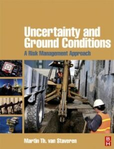 Ebook in inglese Uncertainty and Ground Conditions: A Risk Management Approach Staveren, Martin Th. van