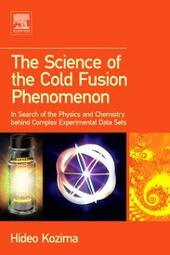 Science of the Cold Fusion Phenomenon