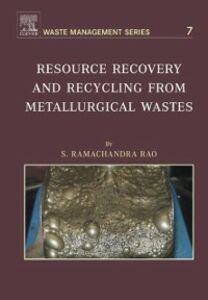 Foto Cover di Resource Recovery and Recycling from Metallurgical Wastes, Ebook inglese di S.R. Ramachandra Rao, edito da Elsevier Science