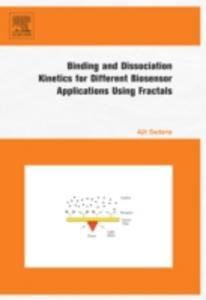 Ebook in inglese Binding and Dissociation Kinetics for Different Biosensor Applications Using Fractals Sadana, Ajit