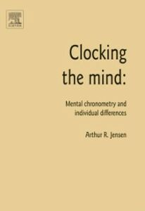 Ebook in inglese Clocking the Mind Jensen, Arthur R.