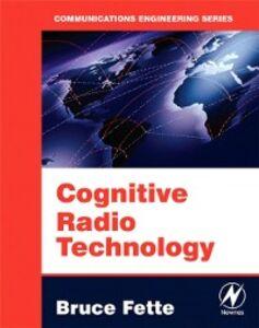 Foto Cover di Cognitive Radio Technology, Ebook inglese di  edito da Elsevier Science