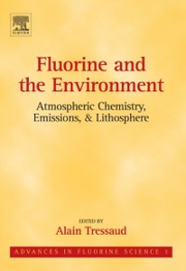 Ebook in inglese Fluorine and the Environment: Atmospheric Chemistry, Emissions & Lithosphere -, -