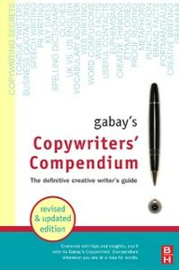 Ebook in inglese Gabay's Copywriters' Compendium: The Definitive Creative Writer's Guide Gabay, J. Jonathan