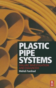 Ebook in inglese Plastic Pipe Systems: Failure Investigation and Diagnosis Farshad, Mehdi