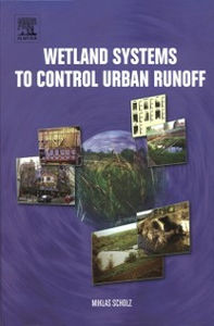 Ebook in inglese Wetland Systems to Control Urban Runoff Scholz, M.