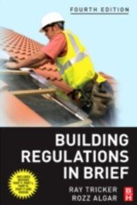 Foto Cover di Building Regulations in Brief, Ebook inglese di Ray Tricker, edito da Elsevier Science