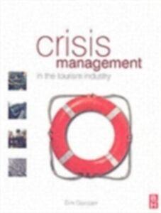 Foto Cover di Crisis Management in the Tourism Industry, Ebook inglese di Dirk Glaesser, edito da Elsevier Science