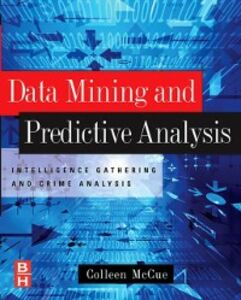 Ebook in inglese Data Mining and Predictive Analysis McCue, Colleen