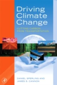 Ebook in inglese Driving Climate Change Cannon, James S. , Sperling, Daniel