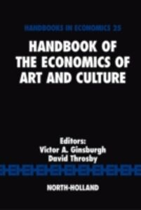 Ebook in inglese Handbook of the Economics of Art and Culture -, -