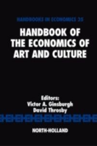 Foto Cover di Handbook of the Economics of Art and Culture, Ebook inglese di  edito da Elsevier Science