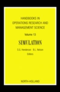 Ebook in inglese Handbooks in Operations Research and Management Science: Simulation -, -