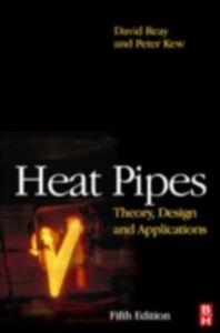 Foto Cover di Heat Pipes, Ebook inglese di AA.VV edito da Elsevier Science