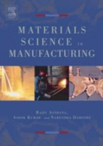 Ebook in inglese Materials Processing and Manufacturing Science Asthana, Rajiv , Dahotre, Narendra B. , Kumar, Ashok