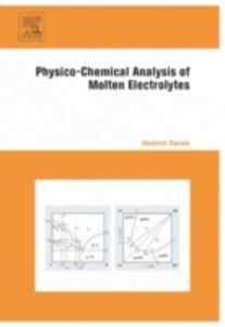 Ebook in inglese Physico-Chemical Analysis of Molten Electrolytes N.N, Vladimir Danek