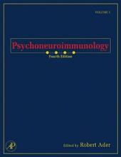 Psychoneuroimmunology, Two-Volume Set