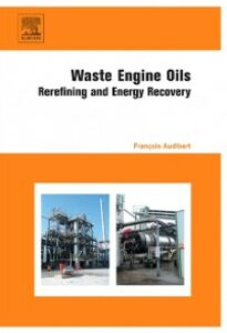 Ebook in inglese Waste Engine Oils Audibert, Francois