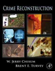 Ebook in inglese Crime Reconstruction Chisum, W. Jerry , Turvey, Brent E.