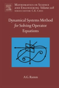 Ebook in inglese Dynamical Systems Method for Solving Nonlinear Operator Equations Ramm, Alexander G.