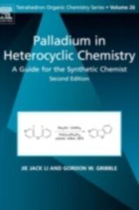 Foto Cover di Palladium in Heterocyclic Chemistry, Ebook inglese di  edito da Elsevier Science