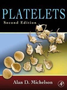 Foto Cover di Platelets, Ebook inglese di Alan D. Michelson, edito da Elsevier Science