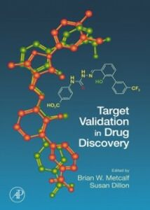 Foto Cover di Target Validation in Drug Discovery, Ebook inglese di  edito da Elsevier Science