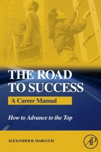 Foto Cover di Road to Success, Ebook inglese di Alexander R. Margulis, edito da Elsevier Science