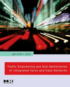 Ebook in inglese Traffic Engineering and QoS Optimization of Integrated Voice & Data Networks Ash, Gerald R.