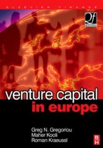 Ebook in inglese Venture Capital in Europe Gregoriou, Greg N. , Kooli, Maher , Kraeussl, Roman