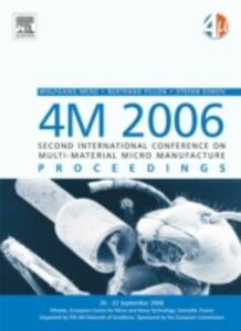 Ebook in inglese 4M 2006 - Second International Conference on Multi-Material Micro Manufacture