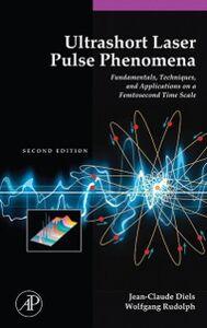 Ebook in inglese Ultrashort Laser Pulse Phenomena Diels, Jean-Claude , Rudolph, Wolfgang
