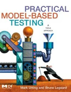 Ebook in inglese Practical Model-Based Testing Legeard, Bruno , Utting, Mark
