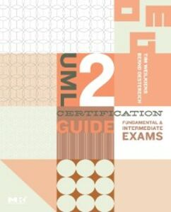 Ebook in inglese UML 2 Certification Guide Oestereich, Bernd , Weilkiens, Tim