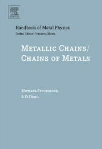 Ebook in inglese Metallic Chains / Chains of Metals Dong, Yi , Springborg, Michael