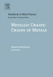 Metallic Chains / Chains of Metals