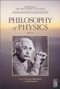 Foto Cover di Philosophy of Physics, Ebook inglese di  edito da Elsevier Science