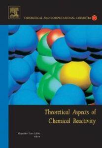 Foto Cover di Theoretical Aspects of Chemical Reactivity, Ebook inglese di  edito da Elsevier Science