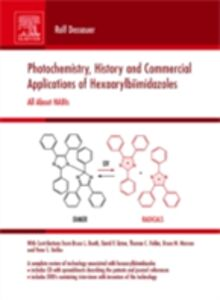 Ebook in inglese Photochemistry, History and Commercial Applications of Hexaarylbiimidazoles Dessauer, Rolf