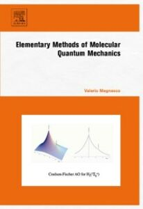 Ebook in inglese Elementary Methods of Molecular Quantum Mechanics Magnasco, Valerio