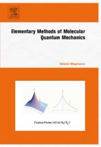 Ebook in inglese Elementary Methods of Molecular Quantum Mechanics Magnasco, Valerio