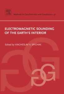 Foto Cover di Electromagnetic Sounding of the Earth's Interior, Ebook inglese di Viacheslav V. Spichak, edito da Elsevier Science